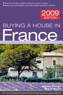 Buying a House in France 2009 France Buying A House In France
