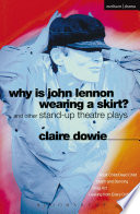 Why Is John Lennon Wearing a Skirt? Quentin Crisp Evening Standard Who Does Claire Dowie