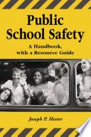Public School Safety