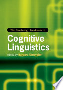 The Cambridge Handbook of Cognitive Linguistics