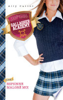 Gallagher Academy 1 Espionne Malgr Moi