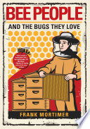 Bee People and the Bugs They Love Book PDF