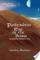 Pathfinders  Rise of the Serns 6X9 Trade paperback