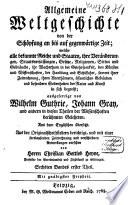 Allgemeine Weltgeschichte von der Schöpfung an bis auf gegenwärtige Zeit, etc