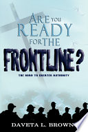 Are You Ready for the Frontline