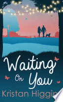 Waiting On You  The Blue Heron Series  Book 3
