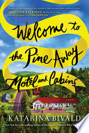 Welcome to the Pine Away Motel and Cabins Book PDF