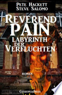 Steve Salomo - Reverend Pain: Labyrinth der Verfluchten