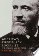 America s First Black Socialist