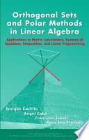Orthogonal Sets and Polar Methods in Linear Algebra