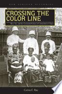 Ebook Crossing the Color Line Epub Carina E. Ray Apps Read Mobile