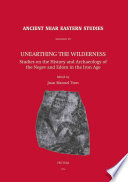 Unearthing the Wilderness  Studies on the History and Archaeology of the Negev and Edom in the Iron Age