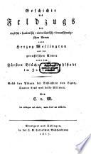 Geschichte des Feldzugs der englisch han  vrisch niederl  ndisch braunschweigischen Armee unter Herzog Wellington und der preu  ischen Armee unter dem F  rsten Bl  cher von Wahlstadt im Jahr 1815
