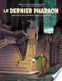 Couverture de Le Dernier Pharaon - Autour de Blake & Mortimer