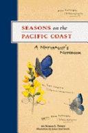 Seasons on the Pacific Coast