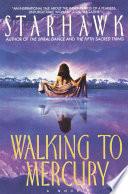 Walking to Mercury Book PDF