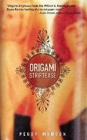 Origami Striptease