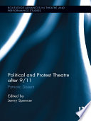 Political and Protest Theatre after 9 11