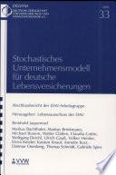 Stochastisches Unternehmensmodell für deutsche Lebensversicherungen