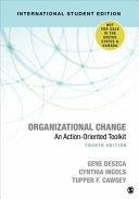Organizational Change - International Student Edition: An Action-Oriented Toolkit