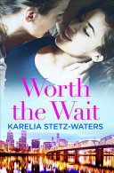 Worth the Wait Book Cover