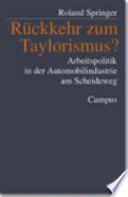 Rückkehr zum Taylorismus?