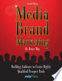 Media Brand Marketing: The New Business Models