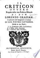 Il Criticon  ovvero regole della vita politica morale Traduzione dallo Spagnuolo in Italiano di G  P  Cattaneo