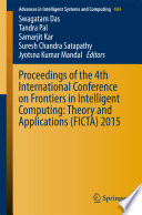 Proceedings of the 4th International Conference on Frontiers in Intelligent Computing  Theory and Applications  FICTA  2015