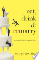 Eat, Drink & Remarry
