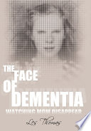 The Face of Dementia