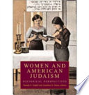 Women and American Judaism Women From Colonial Times To The