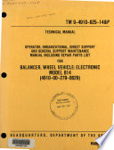 Operator, Organizational, Direct Support and General Support Maintenance Manual Including Repair Parts List for Balancer, Wheel Vehicle