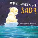 What Makes Me Sad? Book