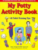 My Potty Activity Book   45 Toilet Training Tips