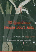 30 Questions People Don't Ask by Inga Gaile