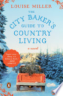 The City Baker s Guide to Country Living Book PDF