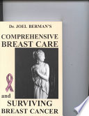 Comprehensive Breast Care and Surviving Breast Cancer