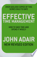 Effective Time Management  Revised edition