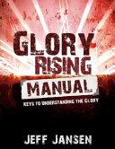 Glory Rising Manual