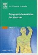 Topographische Anatomie des Menschen