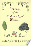 Revenge of the Middle aged Woman
