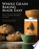 Whole Grain Baking Made Easy