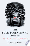 The Four Dimensional Human  Ways of Being in the Digital World