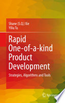 Rapid One of a kind Product Development