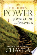 the-hidden-power-of-watching-and-praying