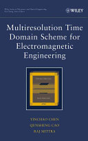 Multiresolution time domain scheme for electromagnetic engineering