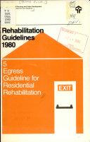 Egress Guideline for Residential Rehabilitation