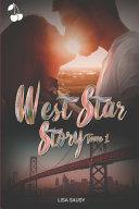 West Star Story