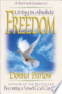 Living In Absolute Freedom